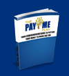 The Pay Me Plan - Comprehensive Guide