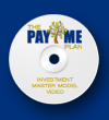 The Pay Me Plan - Investment Master Model